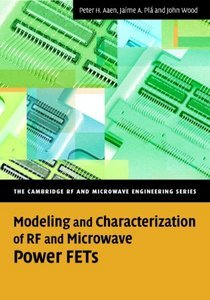 Modeling and Characterization of RF and Microwave Power FETs [Repost]