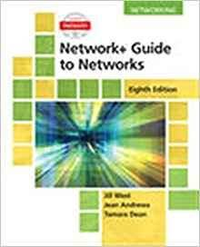 Network+ Guide to Networks (Mindtap Course List) 8th Edition