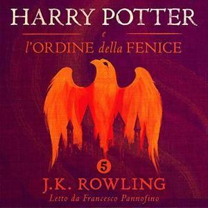 Harry Potter e l'Ordine della Fenice (Harry Potter 5) [Audiobook]