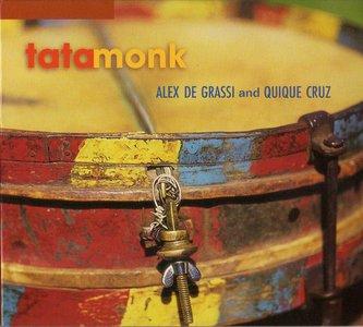 Alex De Grassi & Quique Cruz - Tata Monk (2000)