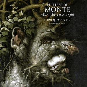 Cinquecento - Philippe de Monte: Missa Ultimi miei sospiri & other sacred music (2008)