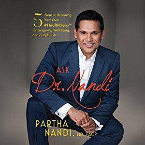 Ask Dr. Nandi: 5 Steps to Becoming Your Own #HealthHero for Longevity, Well-Being, and a Joyful Life (Audiobook)
