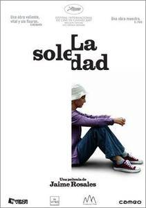 La soledad (2007) Solitary Fragments