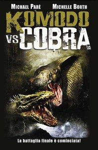 Komodo vs. Cobra (2005)