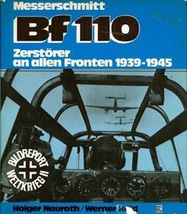 Messerschmitt Bf 110: Zerstorer an Allen Fronten 1939-1945 (Repost)