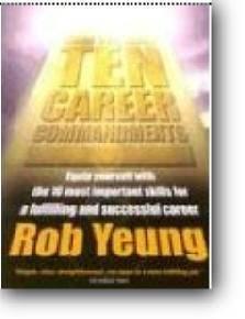 Rob Yeung, «The Ten Career Commandments»