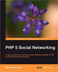 PHP 5 Social Networking (Repost)
