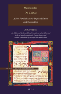 Maimonides' On Coitus : A New Parallel Arabic-English Edition and Translation