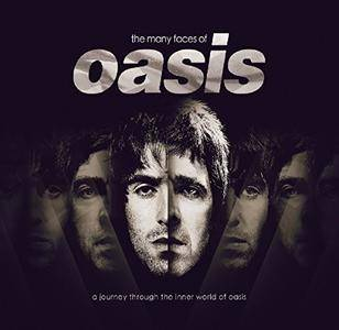 VA - The Many Faces of Oasis: A Journey Through The Inner World Of Oasis (2017)