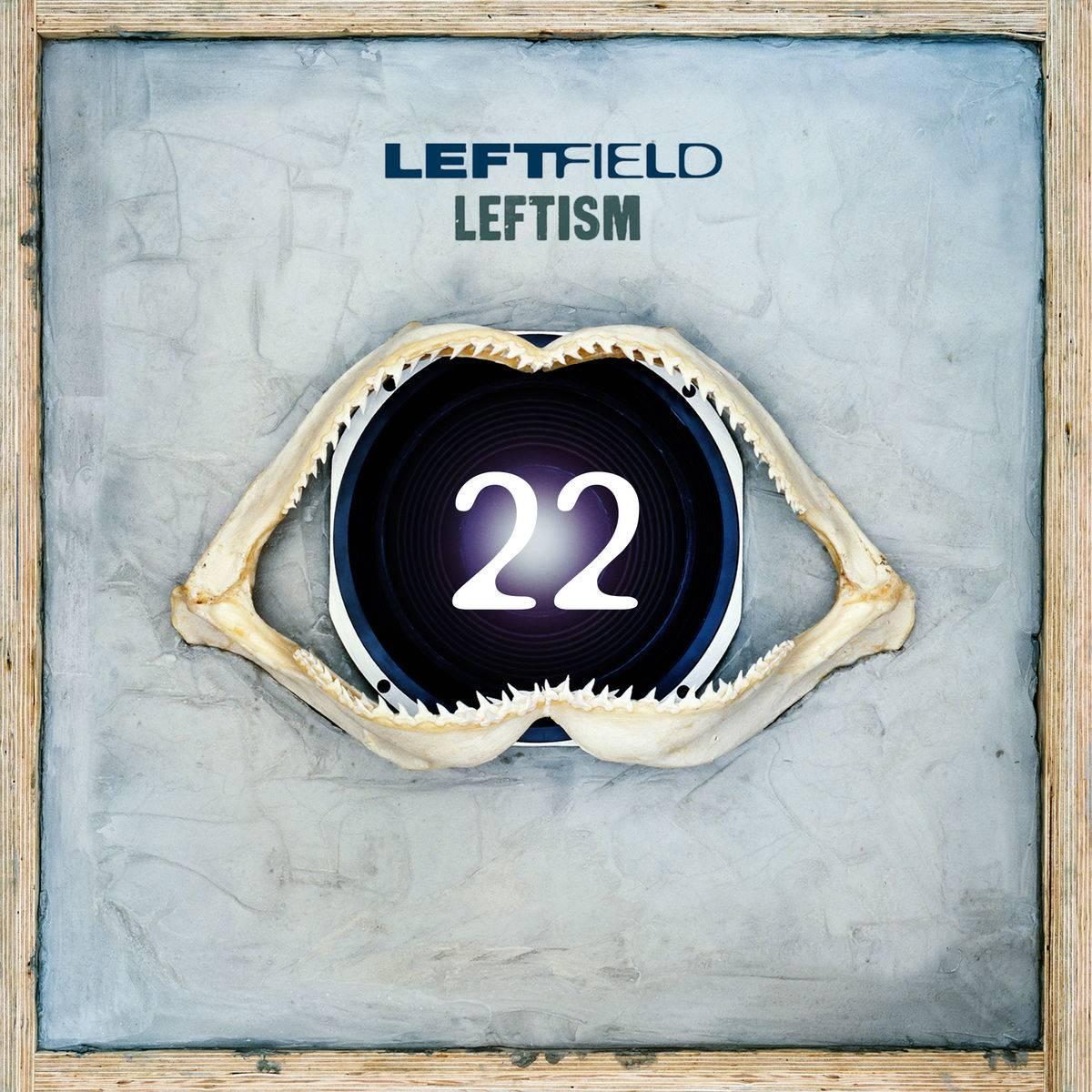 Leftfield - Leftism 22 (1995) [Reissue 2017] (Official Digital Download)