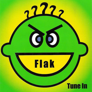 Flak - Tune In (US promo CD5) (2000) {Restless}