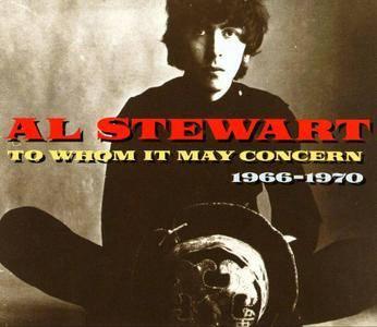 Al Stewart - To Whom It May Concern 1966-1970 (1993)