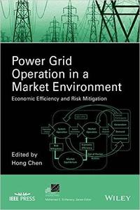 Power Grid Operation in a Market Environment: Economic Efficiency and Risk Mitigation (repost)