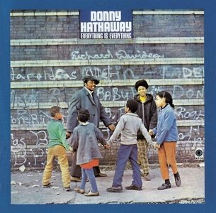 Donny Hathaway - Everything Is Everything (1970/2012) [Official Digital Download 24bit/192kHz]