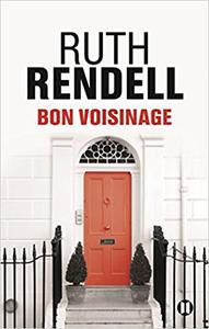 Bon voisinage - Ruth Rendell
