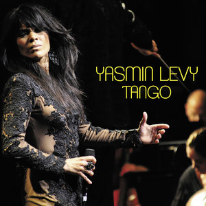 Yasmin Levy - Tango (2014) [Official Digital Download]