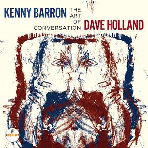 Kenny Barron & Dave Holland - The Art Of Conversation (2014) [Official Digital Download 24-bit/96kHz]
