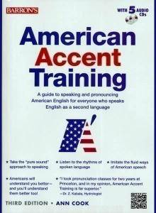 ENGLISH COURSE • American Accent Training by Ann Cook • Third Edition • Revised and Enlarged (2012)