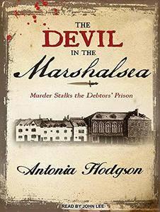 The Devil in the Marshalsea [Audiobook]