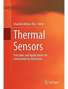 Thermal Sensors: Principles and Applications for Semiconductor Industries
