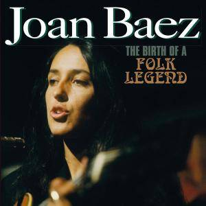 Joan Baez - The Birth of a Folk Legend (2017)