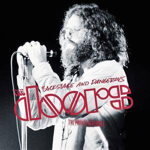 The Doors - Backstage And Dangerous: The Private Rehearsal (2002) [2CD]