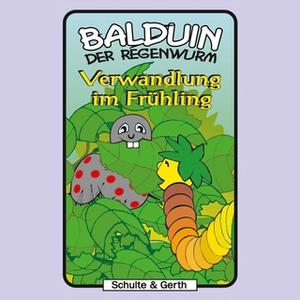 «Balduin der Regenwurm - Band 3: Verwandlung im Frühling» by Sabine Fischer,Timothy Kirk Thomas
