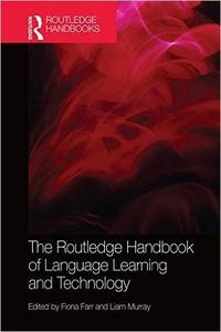 The Routledge Handbook of Language Learning and Technology (Repost)