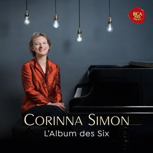Corinna Simon - L'Album des Six - Music by French Avant-Garde Composers of Early 20th Century (2019)