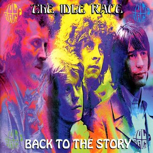 The Idle Race - Back To The Story (1996) [2CD]