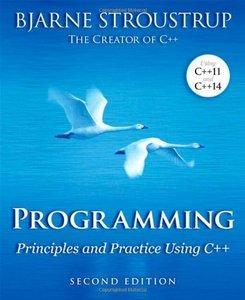 Programming: Principles and Practice Using C++ (2nd edition) (repost)