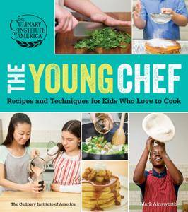 The Young Chef: Recipes and Techniques for Kids Who Love to Cook (repost)