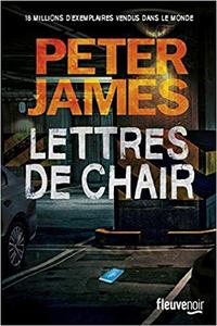 Lettres de chair - Peter JAMES