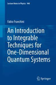 An Introduction to Integrable Techniques for One-Dimensional Quantum Systems