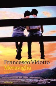 Francesco Vidotto - Meraviglia