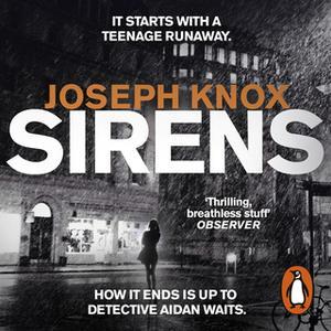 «Sirens» by Joseph Knox