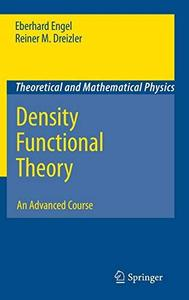 Density Functional Theory: An Advanced Course (Repost)