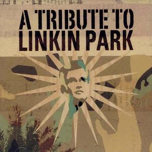 A Tribute to Linkin Park