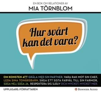 «Hur svårt kan det vara?» by Mia Törnblom