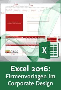 Video2Brain - Excel 2016: Firmenvorlagen im Corporate Design