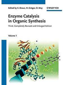 Enzyme Catalysis in Organic Synthesis, 3 Volume Set (3rd edition) [Repost]