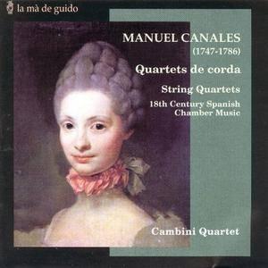 Cambini Quartet - Manuel Canales: String Quartets, Op.3, Vol.1 (2000) (Repost)