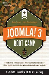 Joomla! 3 Boot Camp : 30-minute Lessons to Joomla! 3 Mastery