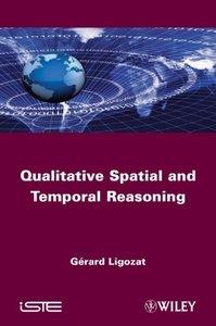Qualitative Spatial and Temporal Reasoning