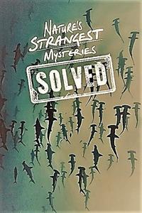 LLC - Natures Strangest Mysteries Solved: Series 1 (2019)