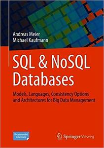 SQL & NoSQL Databases: Models, Languages, Consistency Options and Architectures for Big Data Management