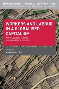Workers and Labour in a Globalised Capitalism [Repost]