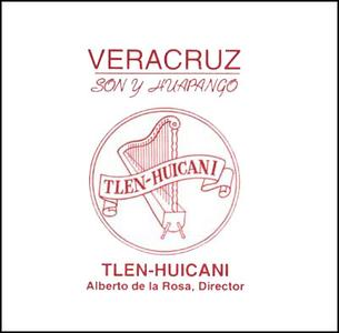Tlen Huicani y Lino Chavez - Veracruz Son y Huapango