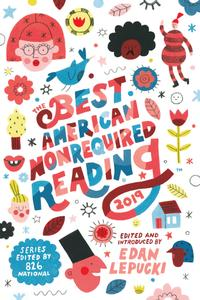 The Best American Nonrequired Reading 2019 (The Best American ®)