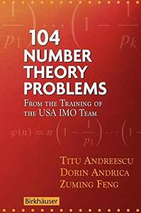 104 number theory problems. From the training of the USA IMO team